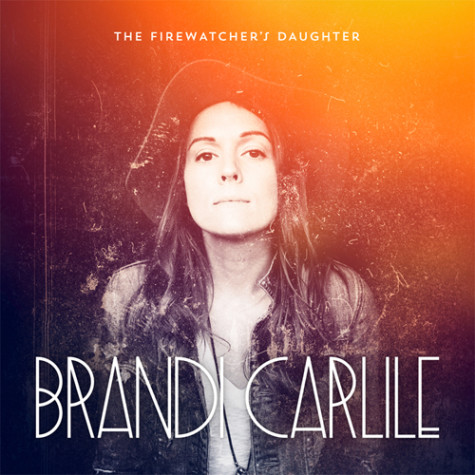 Carlile Joins Folk and Rock With Success, The Firewatcher's Daughter