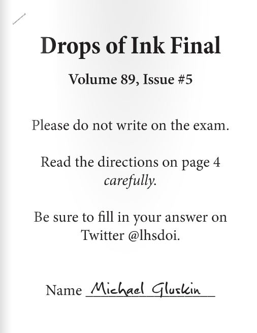 Check our the first ever online-only issue of Drops of Ink. Staff members wrote stories, took photos, and created page layouts as their first semester final exam assignments, culminating in this January issue.