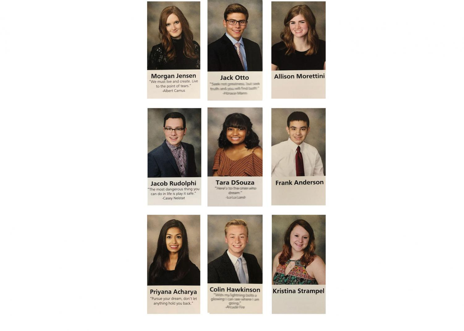Due to the controversy caused by previous inappropriate yearbook quotes, Dr. Koulentes and the yearbook staff have made the decision to no longer include senior quotes.