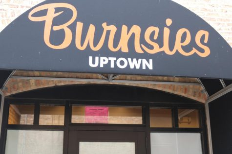 Burnsies Uptown opened in December 2018 and closed their doors on Jan. 1 of this year.