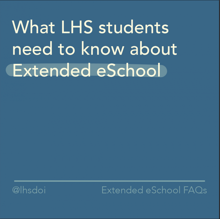 What LHS Students Need to Know About Extended E-School