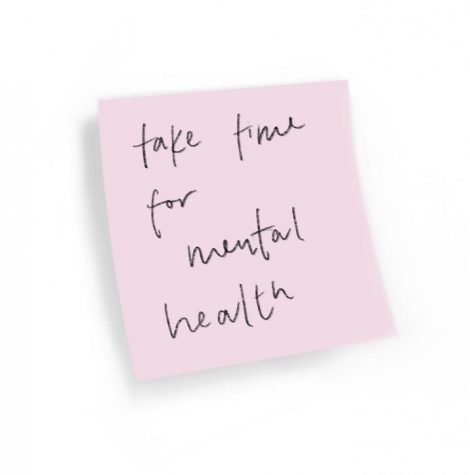"sticky note that says ""take time for mental health"""